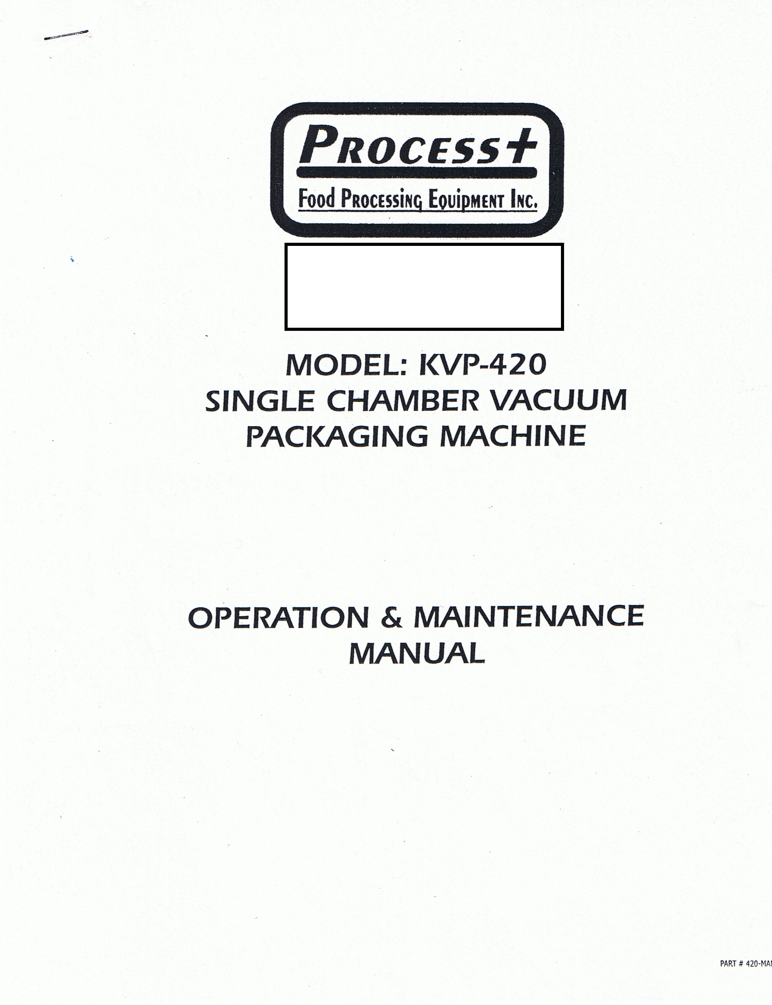 Process + (Process Plus) KVP 420 Vacuum Pack Machine Manual